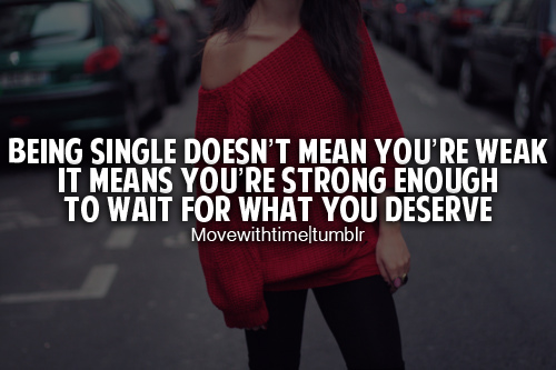 Being-Single-Doesnt-Mean-Youre-Weak