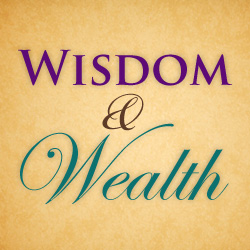 wisdom_wealth_series