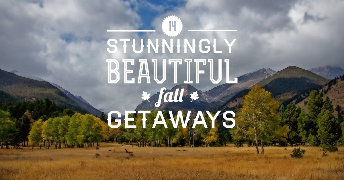 Fall weekend getaways for couples smart christian woman for Getaway places for couples