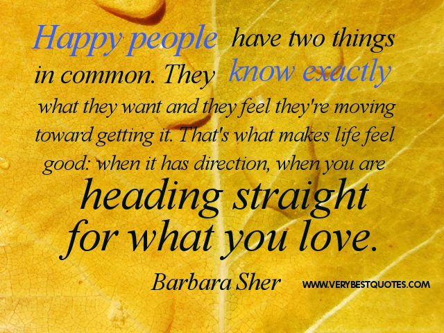 happiness-quotes-Happy-people-have-two-things-in-common.-