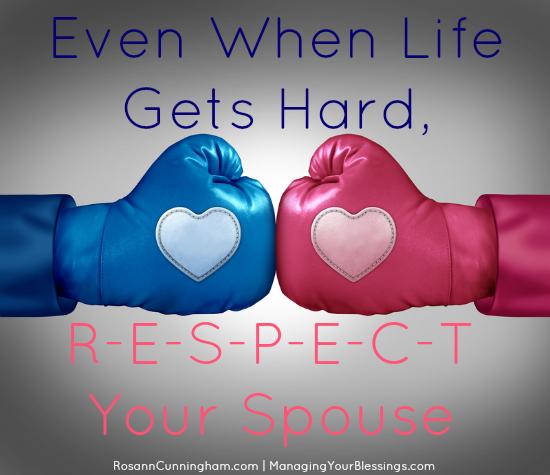 Even-When-Life-Gets-Hard-R-E-S-P-E-C-T-Your-Spouse