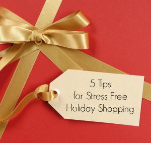 5-tips-for-stress-free-holiday-shopping1
