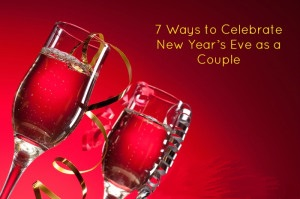 7-ways-to-celebrate-new-year_s-eve-as-a-couple