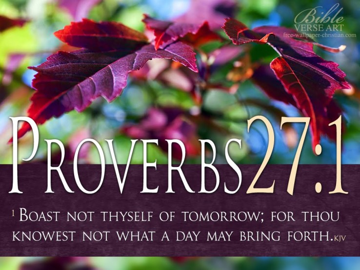 Proverbs-27-1-Bible-Verse-Free-Wallpaper HQ