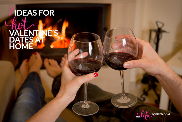 7-Ideas-For-Hot-Valentines-Dates-At-Home-640x430