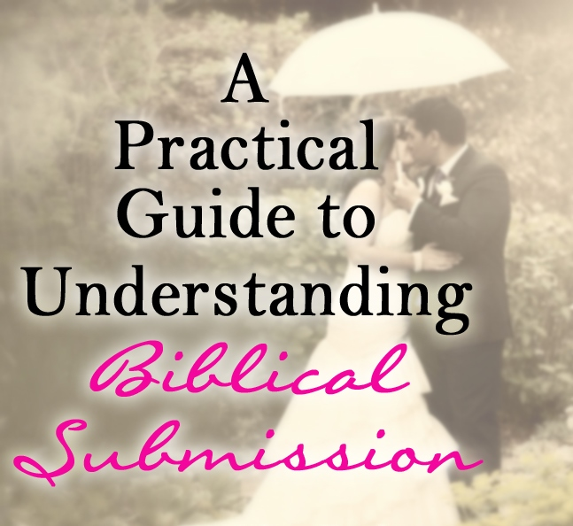 a-practical-guide-to-understanding-biblical-submission
