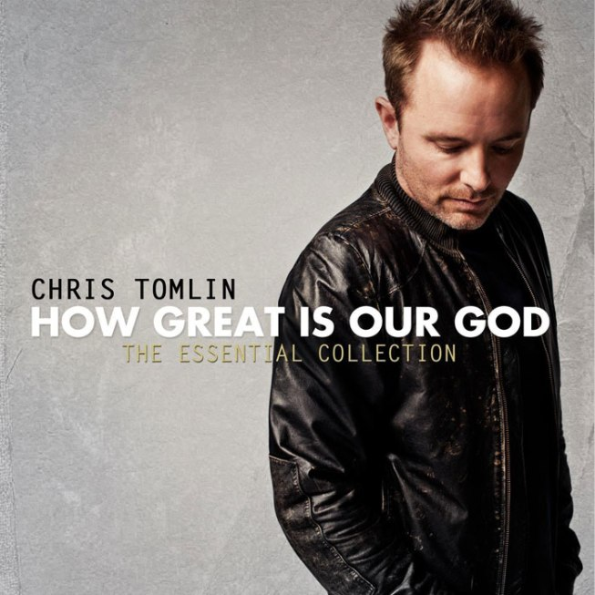 thechurchtools-blogspot-chris-tomlin-how-great-is-our-god-the-essential-collection-2011-new-album