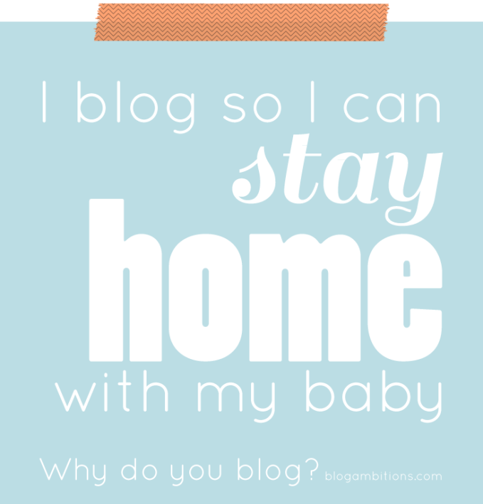 i-blog-to-stay-home-with-my-baby