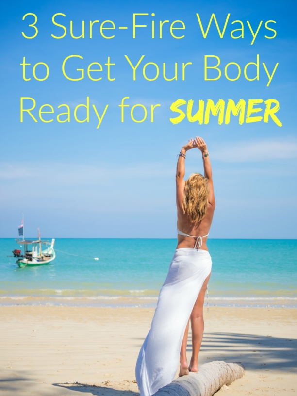 how to get a summer body in 6 months