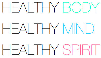 healthy-body-healthy-mind-healthy-spirit