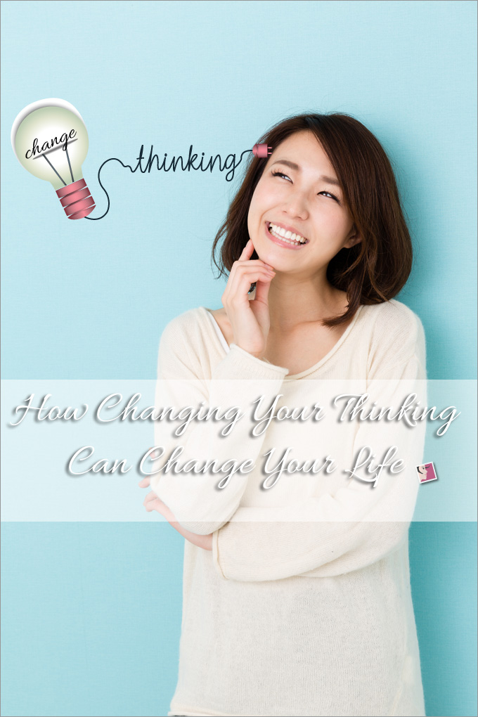how-changing-your-thinking-can-change-your-life