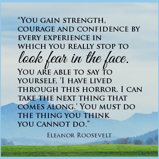 strength-quotes-courage-quotes-fear-quotes-eleanor-roosevelt-quotes