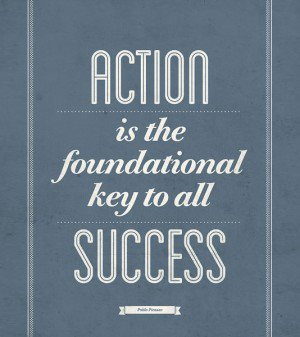 859713151-action-is-the-foundational-key-to-all-success