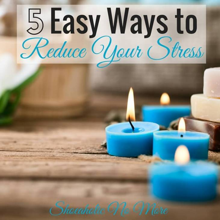 5-easy-ways-to-reduce-your-stress