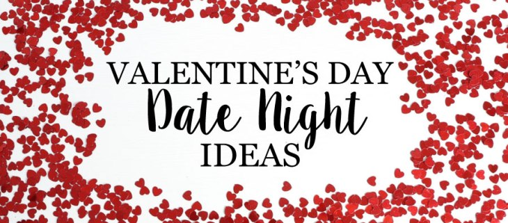 Valentine S Day Date Night Ideas Smart Christian Woman Magazine